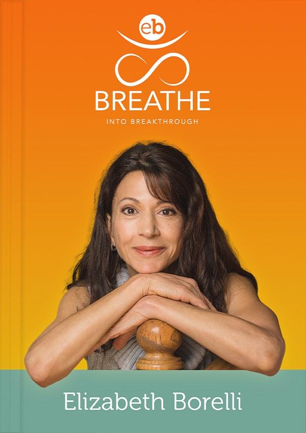 Breathe Into Breakthrough Book Cover